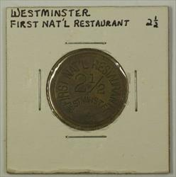 Early 20th Century Trade Token First National Restaurant Westminster MD S-
