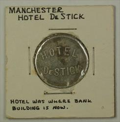 Early 20th Century Trade Token Hotel De Stick Carroll County Manchester MD S-D-5