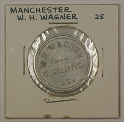 Early 20th Century Trade Token W.H. Wagner Carroll County Manchester MD S-5