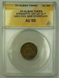 NY-Alban Token Straight's 10F-1A Clip 1863 Civil War Storecard ANACS