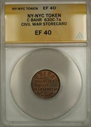 NY-NYC C Bahr Civil War Storecard Token 630C-7a ANACS  (Better)