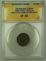 Oh-Raven Token Mrs. Reed 765D-1a 1863 Civil War Storecard ANACS