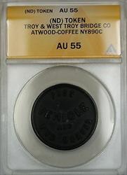 Troy & West Troy Bridge Co Atwood-Coffee Transportation Token NY890c ANACS