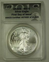 2013 US American  Eagle ASE $1  1 Ozt ANACS 1st Day of Issue