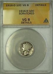 1916 D  Mercury Dime 10c ANACS Details Scratched
