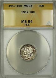 1917 Mercury  Dime 10c  ANACS Full Split Bands Toned Very Choice