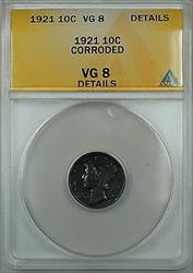 1921 Mercury  Dime 10c ANACS Details Corroded Very Good