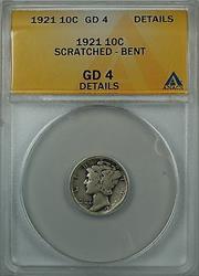 1921 Mercury  Dime 10c ANACS Details Scratched  Bent Good