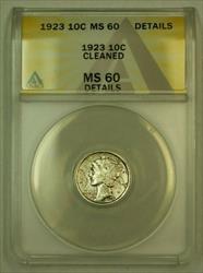 1923 Mercury Dime 10c ANACS Details (FB IOO) *Toned* (Uncleaned IOO)