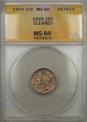 1929  Mercury Dime 10C ANACS Cleaned Details (Toned Better  10)