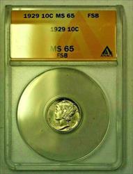 1929  Mercury Dime 10c ANACS FSB (WW) (A)