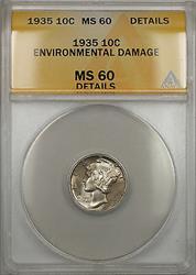 1935 Mercury Dime 10C ANACS Enviromental Damage Details (FSB Better 10)