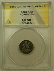 1862 Seated Liberty Dime 10c ANACS Details Corroded Nice Civil War