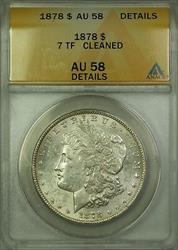 1878 7 Tail Feathers Morgan   $1  ANACS Details Cleaned