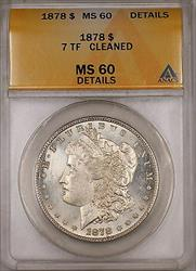 1878 7 TF Morgan   ANACS Details Cleaned (Better  PL) (6A)