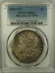 1878 7 TF Reverse of 1879 Morgan    PCGS Toned (21)