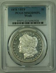 1878 7/8TF Tail Feathers Morgan   $1  PCGS DMPL Weak RJS