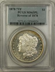 1878 7TF Morgan   $1 PCGS PL Reverse of 1878 Better  RL
