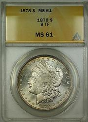 1878 8 Tail Feathers Morgan   $1 ANACS (Better ) RL