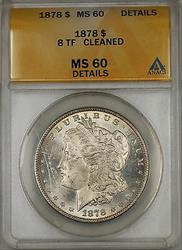 1878 8 TF Morgan   $1  ANACS Details Cleaned (6B)