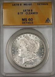 1878 8 TF Morgan   $1 ANACS Details Cleaned (Better ) (6A)