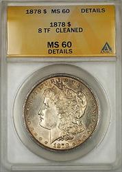 1878 8 TF Morgan   ANACS Details Clnd Toned (Better ) (6C)