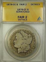 1878 CC Morgan   $1  ANACS Details Scratched (16)