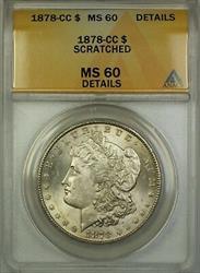 1878 CC Morgan   $1  ANACS Details Scratched (A)