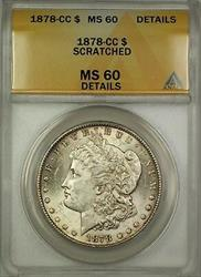 1878 CC Morgan   $1 ANACS Details Scratched (Better ) (B)
