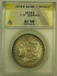 1878 Morgan   $1 7TF Tail Feathers ANACS Details Cleaned Toned