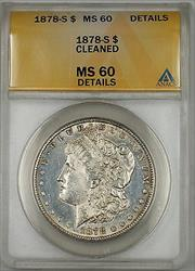 1878 S Morgan   $1  ANACS Details Cleaned (6F)