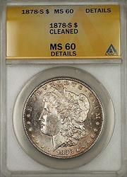 1878 S Morgan   $1 ANACS Details Cleaned (Better ) (6G)