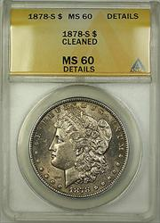 1878 S Morgan   $1 ANACS Details Cleaned Toned (Better )