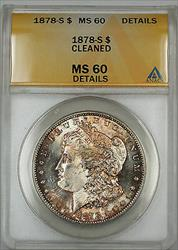 1878 S Morgan   $1 ANACS Details Clnd *Better * Toned Obv.