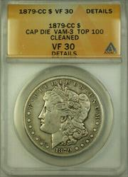 1879 CC Morgan  $1 ANACS Cap Die VAM 3 Top 100 Details Clean (BCX)