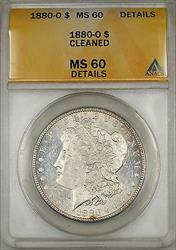 1880 O Morgan   $1 ANACS Details Cleaned (Better ) (6A)