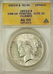 1923 D VAM 1H Peace    ANACS Details Ponytail Elite 30