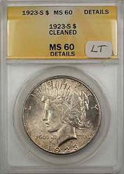 1923 S Peace    $1 ANACS Cleaned Details Light Toning