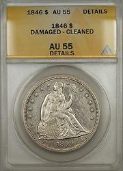 1846 Seated Liberty    $1 ANACS Details Damaged Cleaned