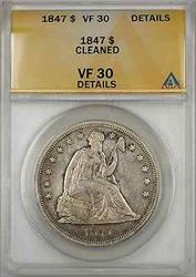 1847 Seated Liberty    $1 ANACS Cleaned Details