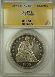 1849 Seated Liberty   $1  ANACS Details Cleaned