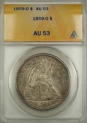 1859 O Seated Liberty   $1 ANACS (Better )