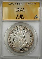 1871 Seated Liberty   $1  ANACS Details Cleaned PRX