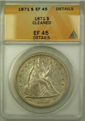 1871 Seated Liberty   $1  ANACS Details XF