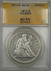 1871 Seated Liberty   $1 ANACS Details Cleaned (Better )