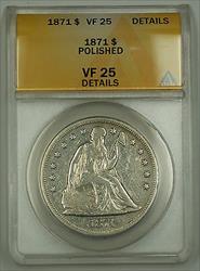 1871 Seated Liberty   $1 ANACS Details Polished