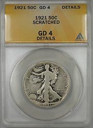 1921 Walking Liberty  Half  50c  ANACS Details Scratched