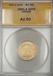 1891-A Tunisia 20 FR Francs Gold Coin ANACS  SB
