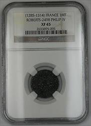 1285-1314 France Mailles Tierces Coin Roberts-2498 Philip IV NGC  AKR