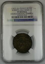 1422-36 France Grand Blanc Silver Coin Roberts-2963 Henry VI NGC VF Details AKR